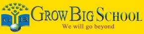 Grow Big School